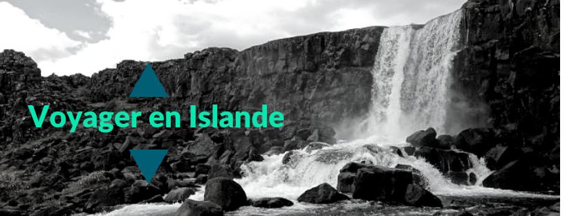 Astuces et conseils pour préparer un voyage en Islande